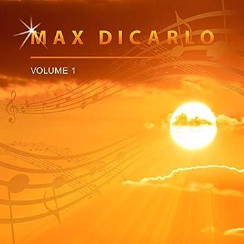 Max Dicarlo, Vol. 1
