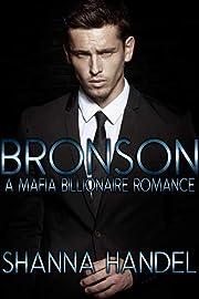 Bronson: A Mafia Billionaire Romance (Bachman Brotherhood)