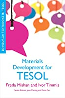 Materials Development for TESOL (Edinburgh Textbooks in TESOL)