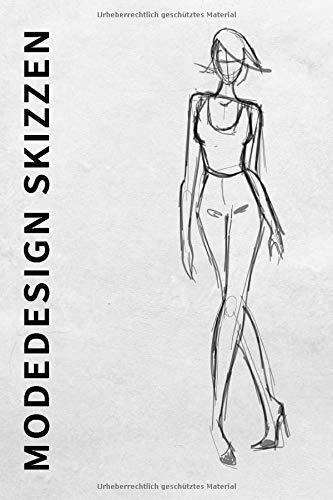 Modedesign Skizzen: Fashion Modedesign Zeichenbuch für Modedesigner und Modedesign Studium mit Moodboard und weibliche Silhouette zum entwerfen und selber zeichnen. Vorbereitung für Modedesign Mappe.