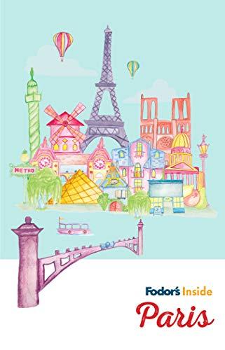 Fodor's Inside Paris (Full-color Travel Guide) (English Edition)