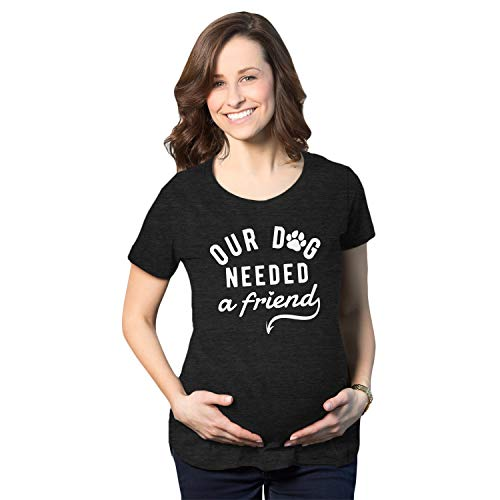 Maternity Our Dog Needed A Friend Pregnancy Tshirt Cute Puppy Tee (Heather Black) - S