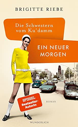 Buchseite und Rezensionen zu 'Die Schwestern vom Ku'damm' von Brigitte Riebe