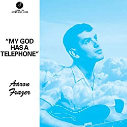 My God Has A Telephone (Clearwater Blue Vinyl)