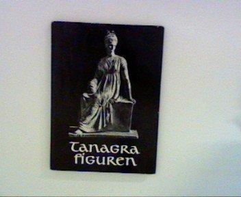 Tanagra Figuren