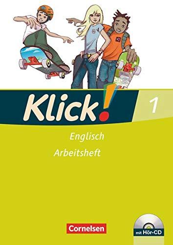Klick! Englisch - Alle Bundesländer - Band 1: 5. Schuljahr: Arbeitsheft mit Hör-CD