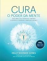 Cura - O Poder da Mente (Portuguese Edition)