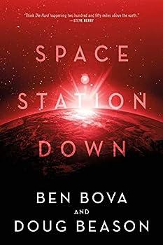 Space Station Down by Ben Bova & Doug Beason