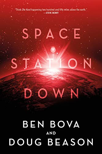 Space Station Down by [Ben Bova, Doug Beason]