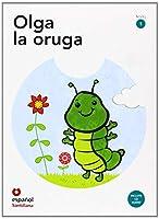 Leer en espanol - Primeros lectores: Olga la oruga + CD (level 1)