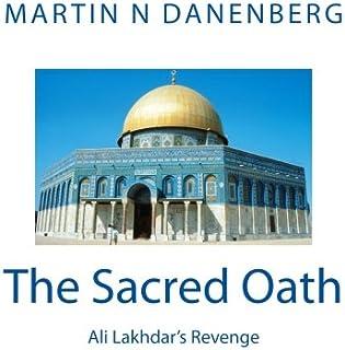 The Sacred Oath: Ali Lakhdar's Revenge