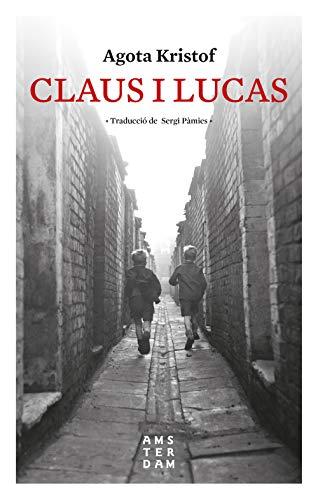 Claus i Lucas (NOVEL-LA) (Catalan Edition)