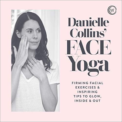 Danielle Collins' Face Yoga audiobook cover art