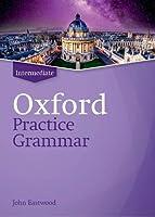 Intermediate Oxford Practice Grammar