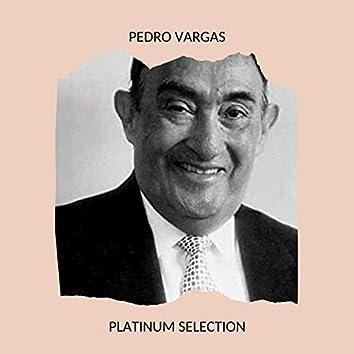 Pedro Vargas - Platinum Selection