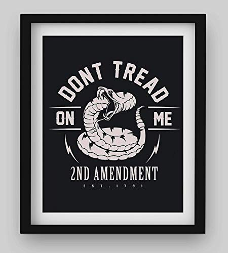 'Don't Tread On Me-2nd Amendment est. 1791'-8 x 10' Patriotic Wall Decor-Ready To Frame. Pro-Constitutional Poster Print. Modern Typographic Decor for Home-Office-Garage-Military-Gun Shop. Great Gift!