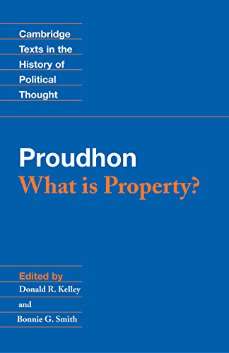 Proudhon: What is Property? (Cambridge Texts in the History of Political Thought) (English Edition)