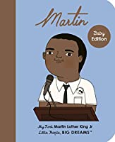 Martin Luther King Jr.: My First Martin Luther King Jr. (Little People, BIG DREAMS, 33)