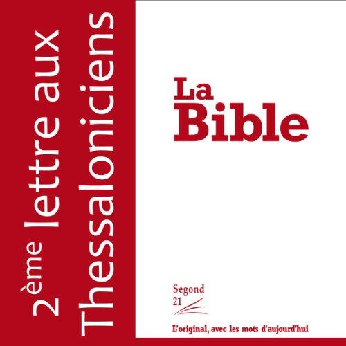 Deuxième lettre aux Thessaloniciens - version Segond 21  cover art
