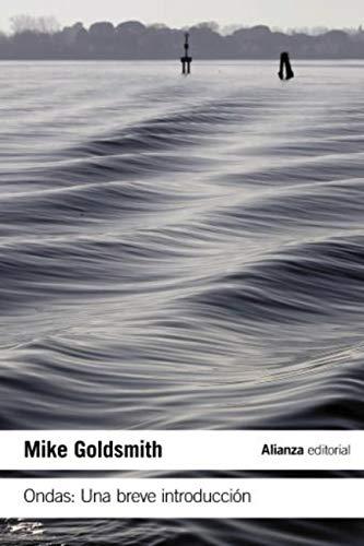 Ondas: Una breve introducción (El libro de bolsillo - Ciencias)