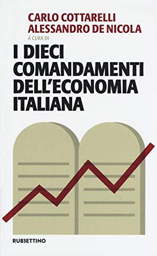 I dieci comandamenti dell'economia italiana