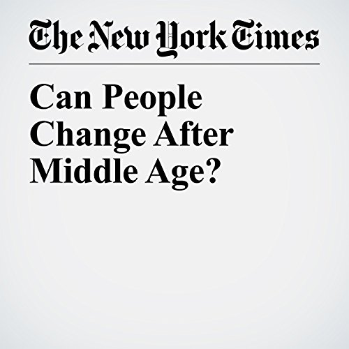 Can People Change After Middle Age? audiobook cover art