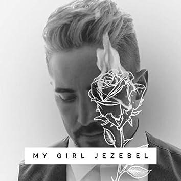 My Girl Jezebel