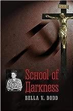 [By Bella V. Dodd ] School of Darkness (Paperback)【2018】by Bella V. Dodd (Author) (Paperback)
