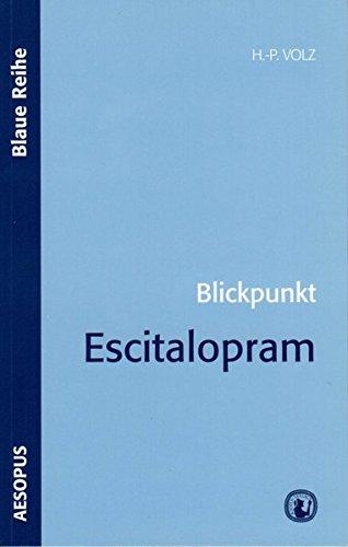 Blickpunkt Escitalopram (Blaue Reihe)