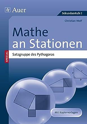Mathe an Stationen spezial Pythagoras: Übungsmaterial zu den Kernthemen der Bildungsstandards (7. bis 10. Klasse)