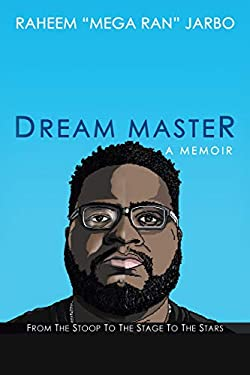 Dream Master: a Memoir: From the Stoop to the Stage to the Stars