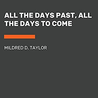 All the Days Past, All the Days to Come audiobook cover art