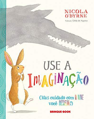 Use a Imaginação