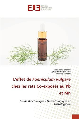 L'effet de Foeniculum vulgare chez les rats Co-exposés au Pb et Mn: Etude Biochimique - Hématologique et Histologique