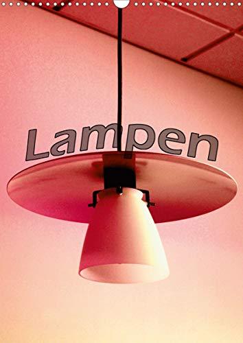 Lampen (Wandkalender 2021 DIN A3 hoch)