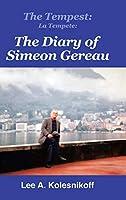 The Tempest/ La Tempete: The Diary of Simeon Gereau