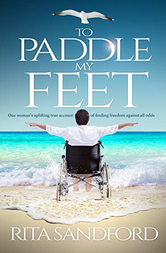 To Paddle My Feet by [Rita Sandford]