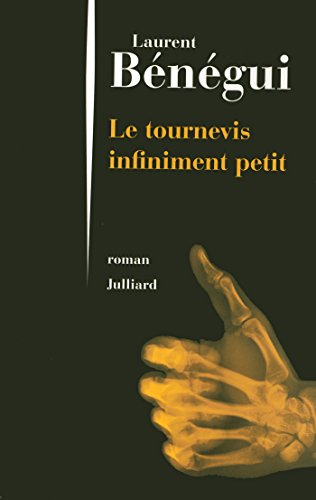 Le tournevis infiniment petit (French Edition)