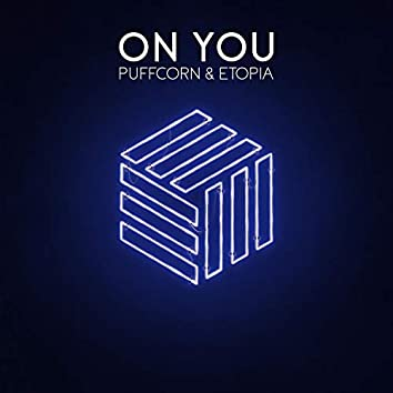 On You