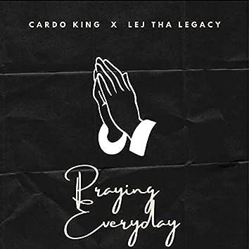 Praying Everyday (feat. LejThaLegacy)