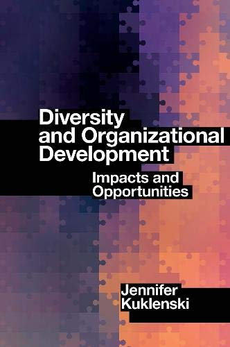 Compare Textbook Prices for Diversity and Organizational Development: Impacts and Opportunities  ISBN 9781839825934 by Kuklenski, Jennifer