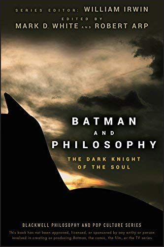 [(Batman and Philosophy: The Dark Knight of the Soul)] [Author: Mark D. White] published on (June, 2008)