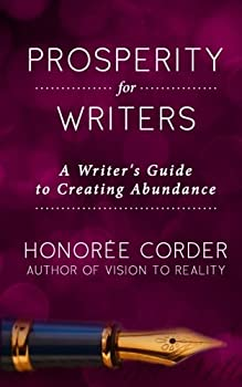 Prosperity for Writers: A Writer's Guide to Creating Abundance 0996186115 Book Cover