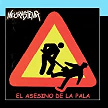 El Asesino De La Pala by Neurastenia (2011-03-09)