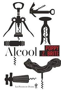 Alcool par Poppy Z. Brite