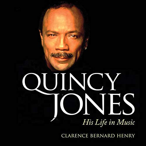 Quincy Jones: His Life in Music  By  cover art