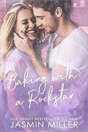 Baking With A Rockstar: A Single Parent Romance (Brooksville Series Book 1)