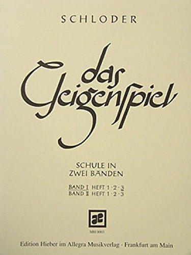 Das Geigenspiel: Schule in zwei Bänden. Band I/3. Violine. Lehrbuch.