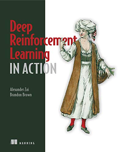 [画像:Deep Reinforcement Learning in Action]