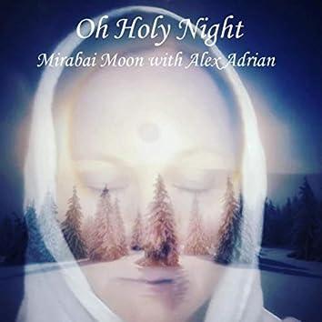 Oh Holy Night (feat. Alex Adrian)